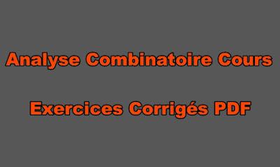Analyse Combinatoire Cours Exercices Corrigés PDF