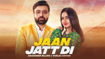 Jaan Jatt Di Lyrics - Amaninder Billing Ft. Gurlez Akhtar