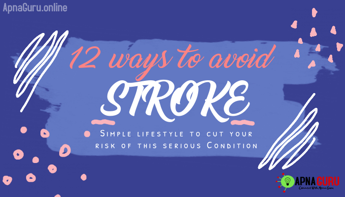 "12 ways to avoid A ""STROKE"""