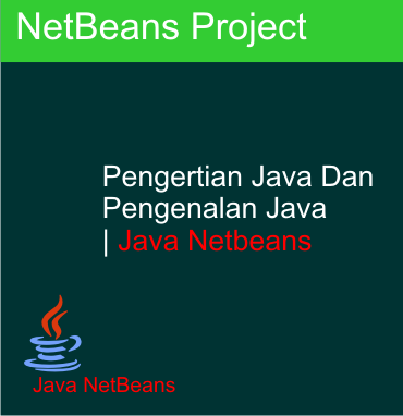 Pengertian Java, Kegunaan Java, Belajar Java, Tutorial Java,