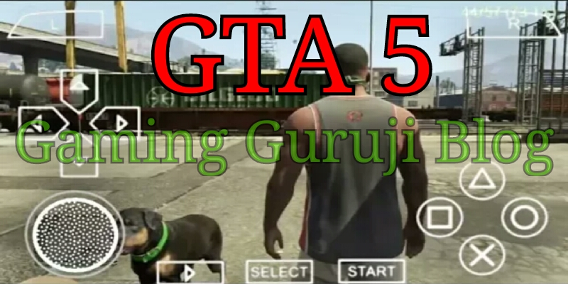 Gaming Guruji Blog GTA 5 game