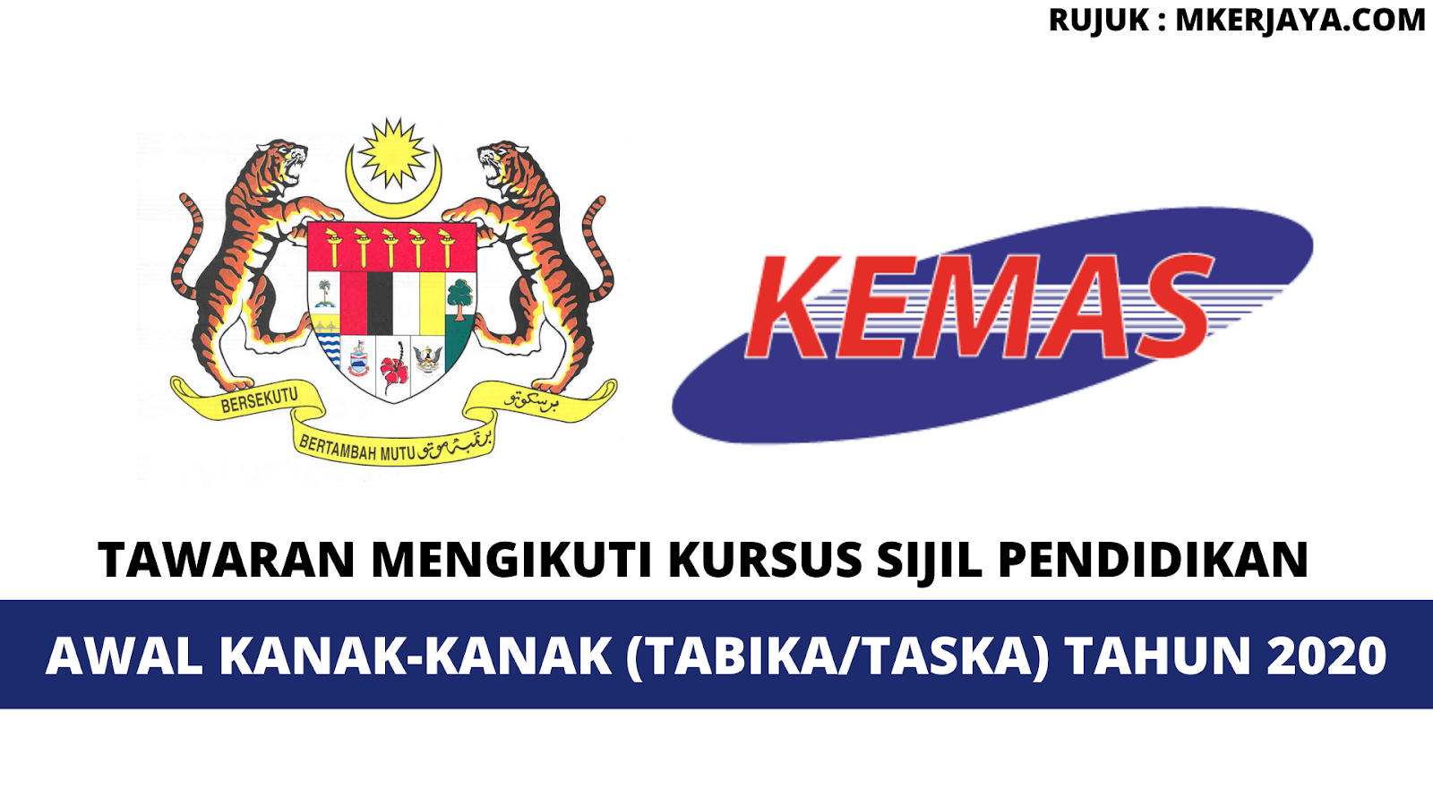 Permohonan Guru Tabika Kemas 2020 Mohon Secara Online Sekarang Malaysia Kerjaya