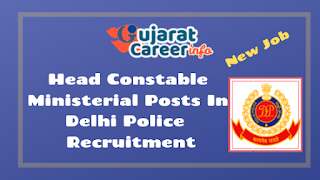 Head Constable Ministerial Posts In Delhi Police  Recruitment