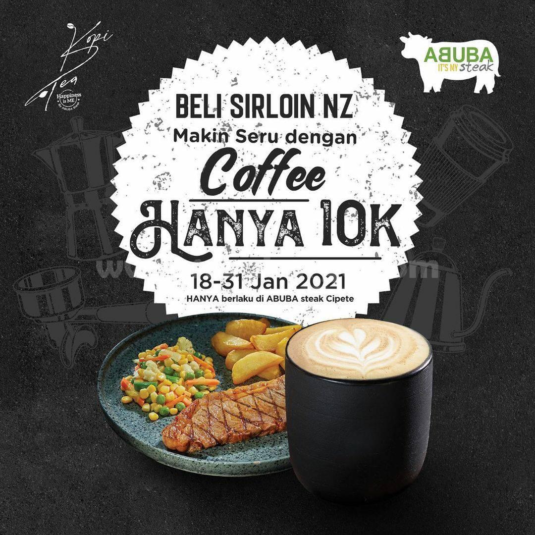 Abuba Steak X Kopi Slash Tea Promo Beli Steak Sirloin bisa ngopi cuma Rp 10.000