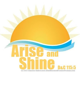 Arise and Shine Forth 2012 LDS YW Theme - portrait