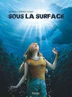 Sous la surface tome 2 aux éditions Kennes