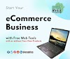 Start Your Ecommerce Business with Free Web Tools