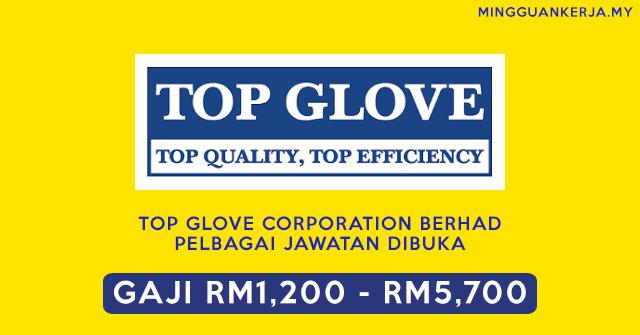 Top Glove Malaysia Buka Pelbagai Jawatan Kosong ~ Kelayakan Minima SPM ~ Gaji RM1,200 - RM5,700