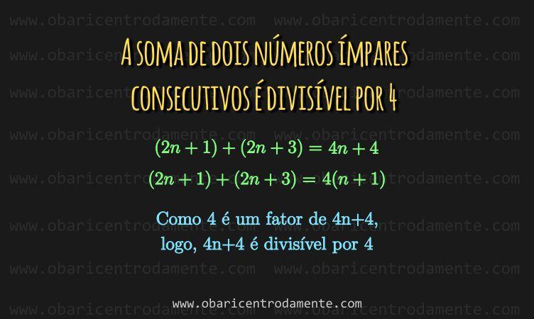 A soma de dois número ímpares consecutivos é divisível por 4
