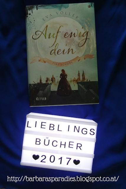 Meine Lieblingsbücher 2017 - Time School 1: Auf ewig dein von Eva Völler