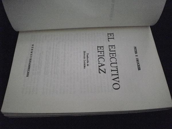 """Resumen del libro: """"El Ejecutivo Eficaz"""" del  autor Peter F. Drucker"""