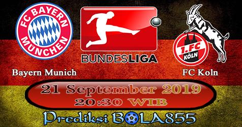 Prediksi Bola855 Bayern Munich vs FC Koln 21 September 2019