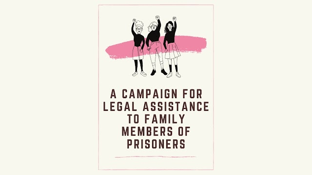 A Campaign for Legal Assistance to Family Members of Prisoners