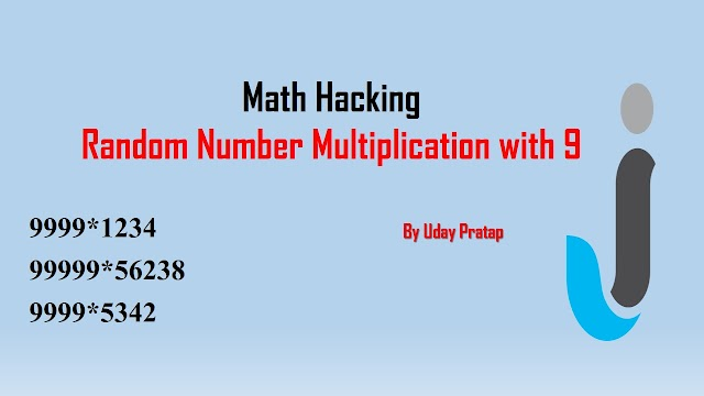 Math Hacking Tricks - Random Number Multiplication with 9  | Javainhand