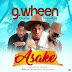 MUSIC: G.Wheen - 'Asake' x Mister Kay x Otunba