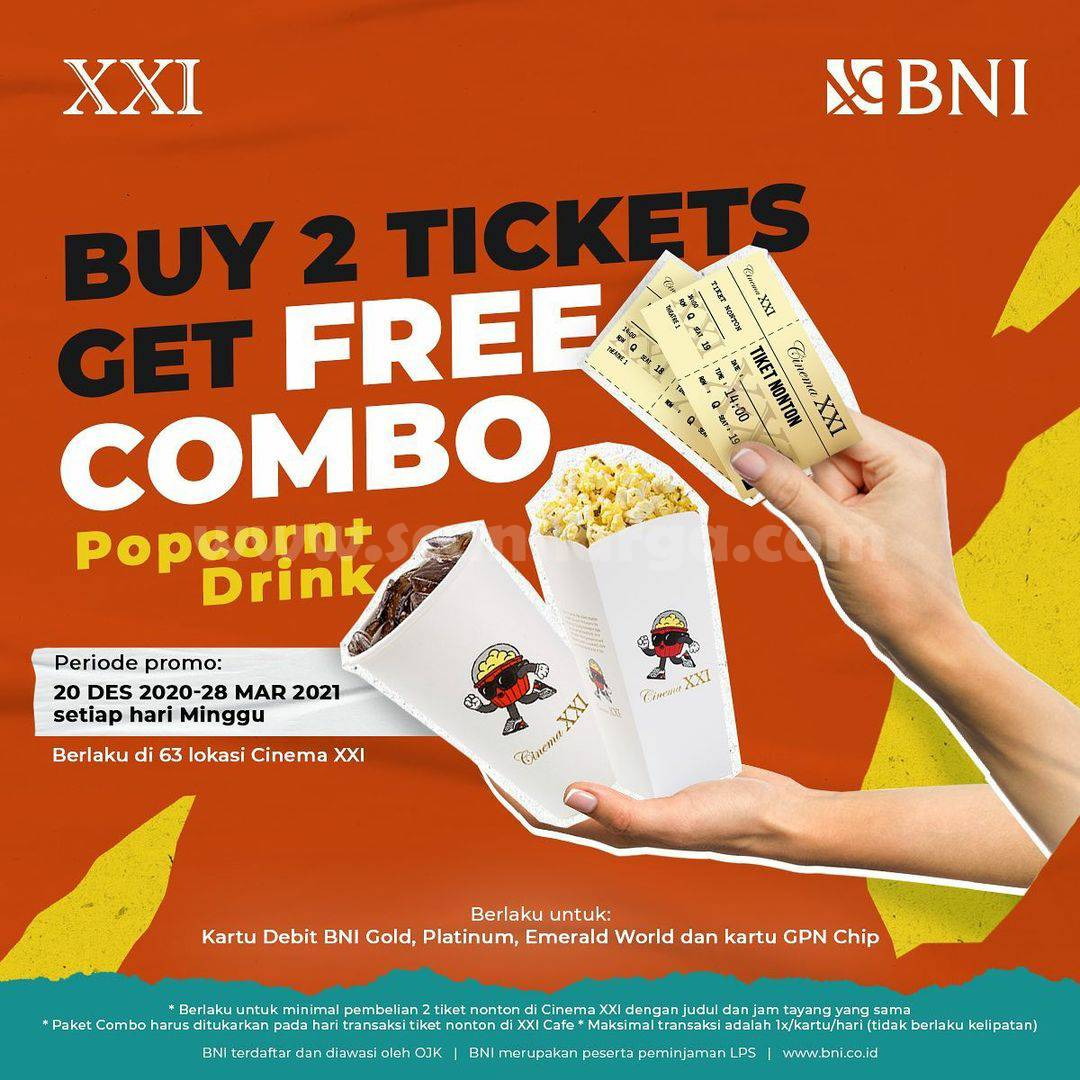 Promo CINEMA XXI Beli 2 Tiket Gratis Popcorn + Drink dengan Kartu Debit BNI