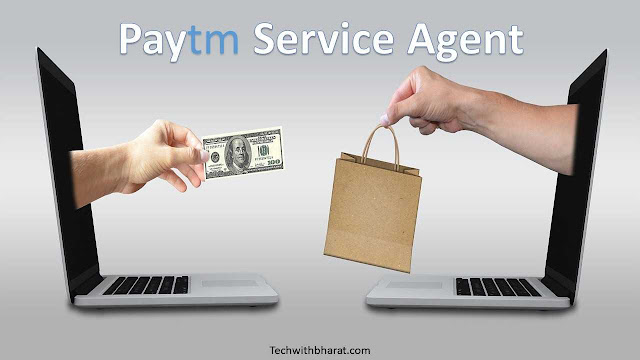 Paytm service Agent kaise bane