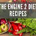 The Engine 2 Diet Recipes
