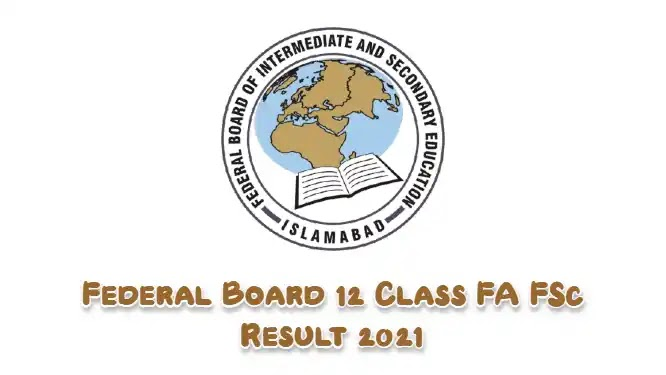 Federal Board FBISE 12th Class Result 2021