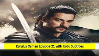 Kurulus Osman season 1 Episode 21 Urdu Subtitles