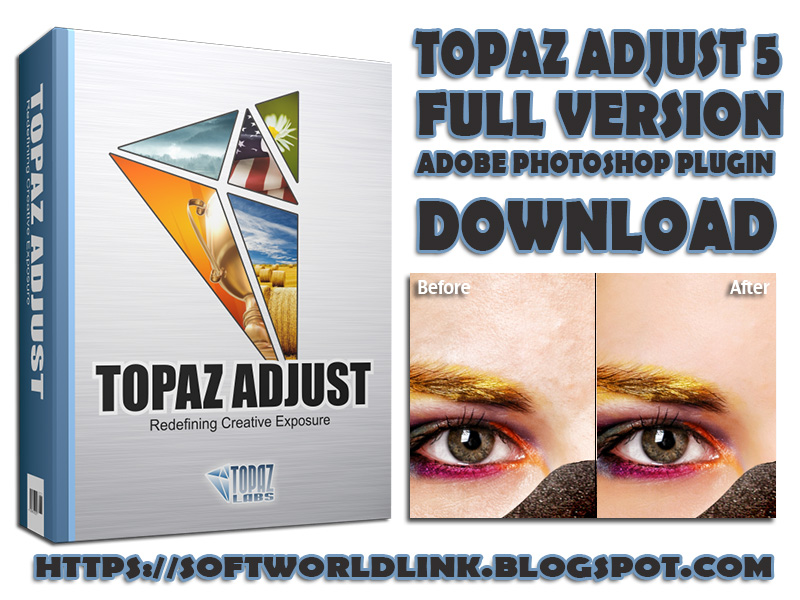 topaz adjust 5 full version+crack-free download-Topaz Labs-mediafire