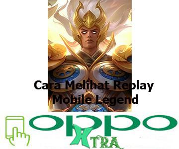 Cara Melihat Replay Mobile Legend