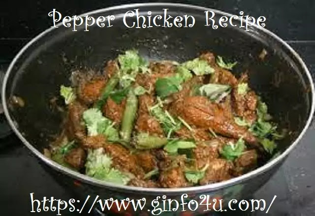 pepper chicken recipe-how-to-make-pepper chicken recipe-at-home-Ginfo4u