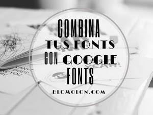 Combina Tus Fonts Con Google Fonts