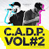 C.A.D.P. - Vol#2 (2020) full album stream