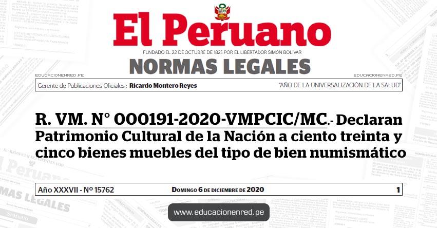 R. VM. N° 000191-2020-VMPCIC/MC.- Declaran Patrimonio Cultural de la Nación a ciento treinta y cinco bienes muebles del tipo de bien numismático