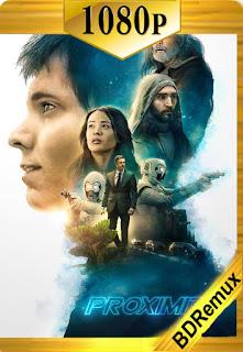 La Presencia (Proximity) (2020) [1080p BD REMUX] [Latino-Inglés] [LaPipiotaHD]