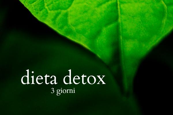 dieta super detox 3 giorni