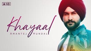 Khayaal Lyrics - Amantej Hundal