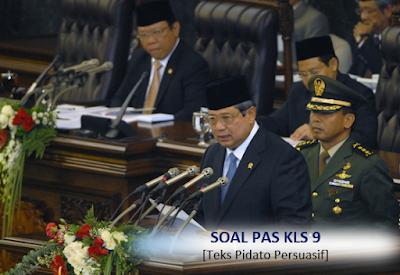 Contoh Soal PAS Bahasa Indonesia Kelas 9 : Pidato Persuasif (Semester 1)