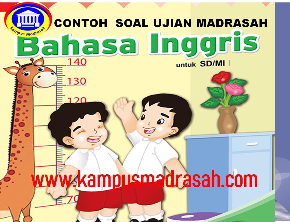 Soal Ujian Madrasah Bahasa Inggris