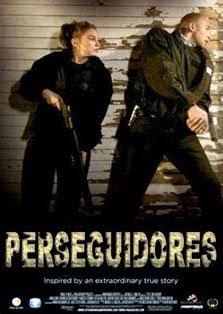 Perseguidores Dublado Online