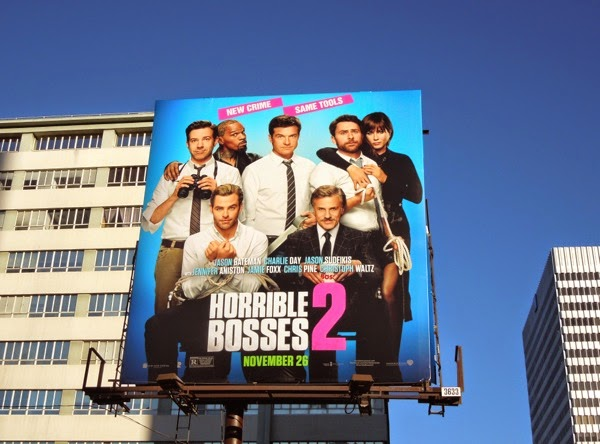 Horrible Bosses 2 film billboard