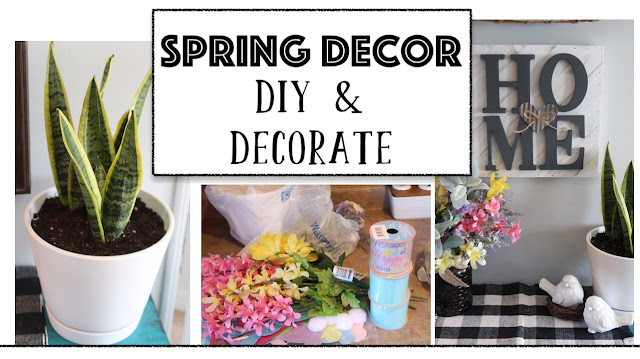 Spring Decor - DIY and Decorate