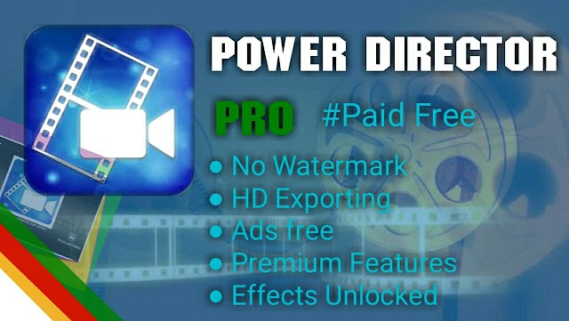 CyberLink PowerDirector pro Video Editor Latest mod Unlocked APK for Android
