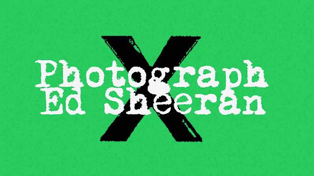 Photograph Lyrics - Ed Sheeran (2014)