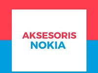Penjelasan Tentang Aksesoris Nokia Pada ponsel Nokia