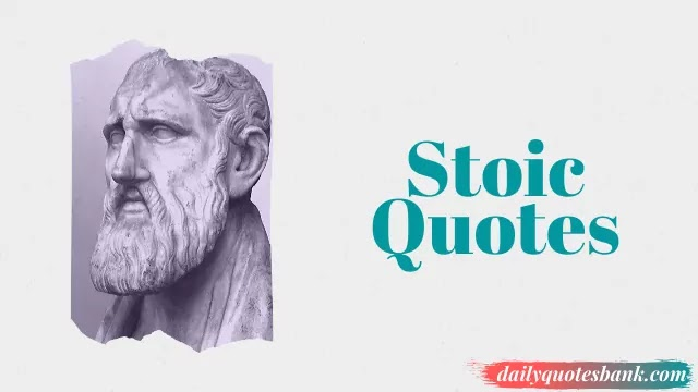 Stoic Quotes Of The Day That Will Boost Your Strength