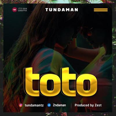 Tunda Man – Toto