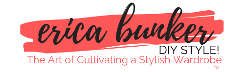 Erica Bunker | DIY Style! The Art of Cultivating a Stylish Wardrobe