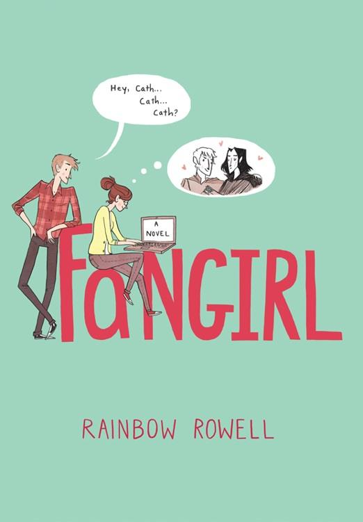 Fangirl Novel by Rainbow Rowell