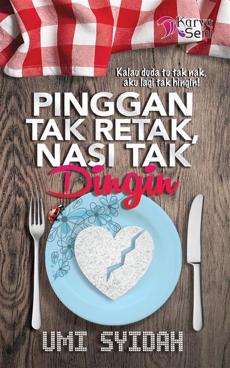 Baca Novel Online : Pinggan Tak Retak, Nasi Tak Dingin Karya  Umi Syidah [Bab 1 - Bab 15]