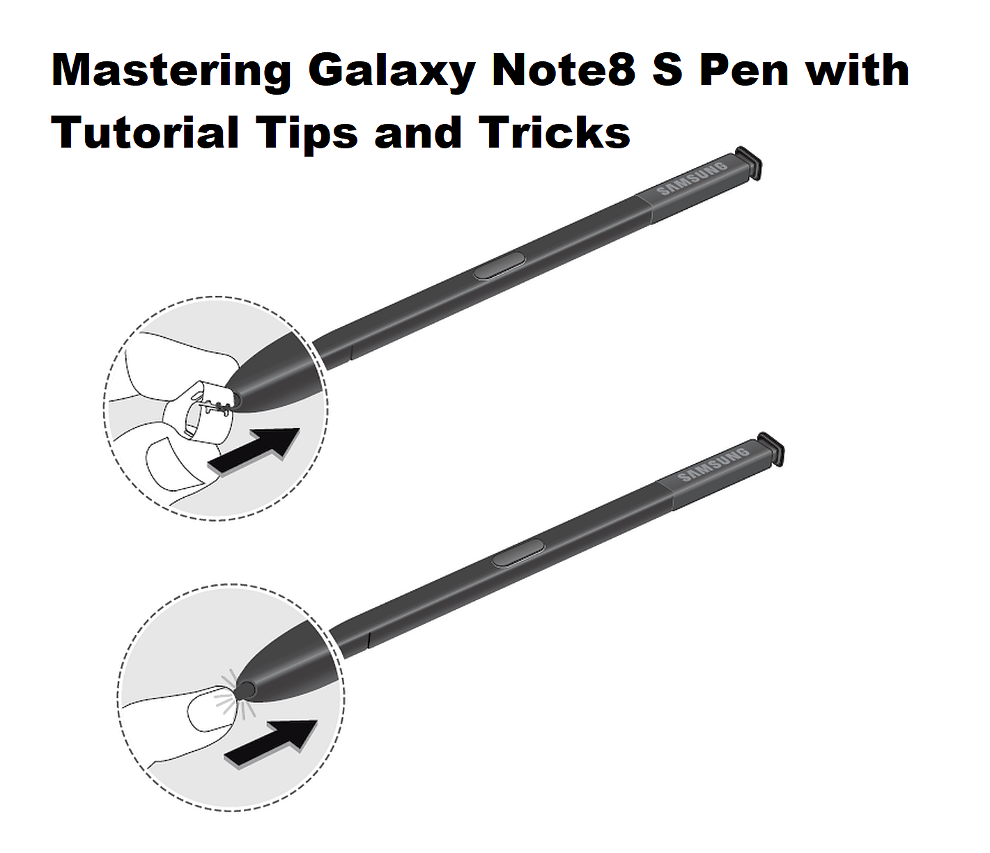 Mastering Galaxy Note8 S Pen with Tutorial Tips and Tricks