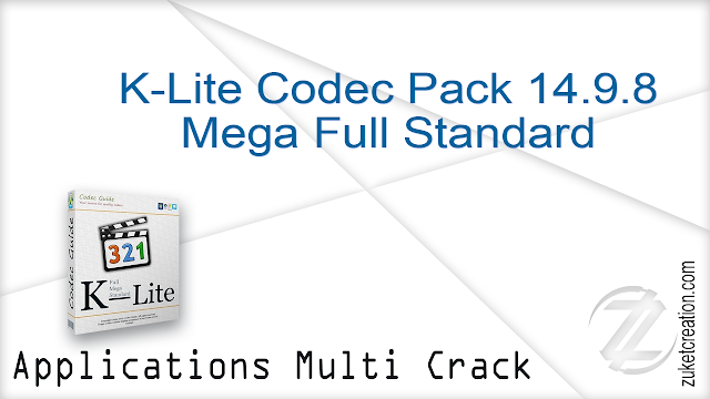 K-Lite Codec Pack 14.9.8 Mega Full Standard   |   143 MB