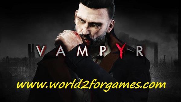 تحميل لعبة Vampyr للكمبيوتر
