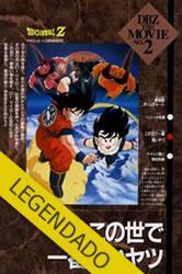 Dragon Ball Z Filme 02: O Homem Mais Forte Do Mundo – Legendado